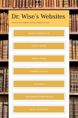 Dr. Wise's Websites