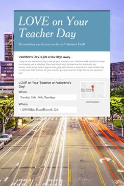 LOVE on Your Teacher Day