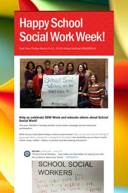 Happy School Social Work Week!
