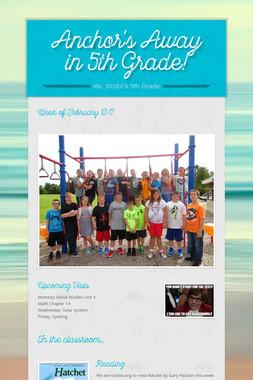 Anchor's Away in 5th Grade!