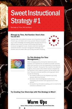 Sweet Instructional Strategy #1