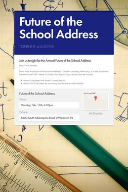 Future of the School Address
