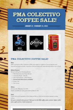 PMA Colectivo Coffee Sale!