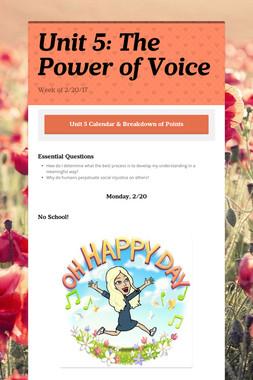 Unit 5: The Power of Voice