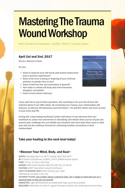 Mastering The Trauma Wound Workshop