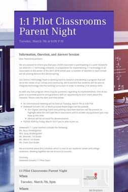 1:1 Pilot Classrooms Parent Night
