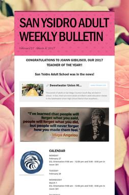 SAN YSIDRO ADULT WEEKLY BULLETIN