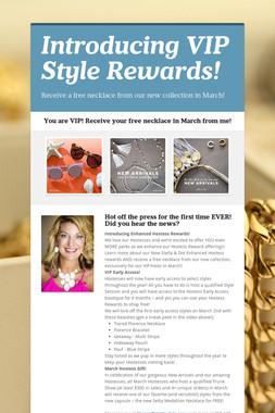Introducing VIP Style Rewards!