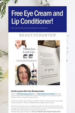 Free Eye Cream and Lip Conditioner!