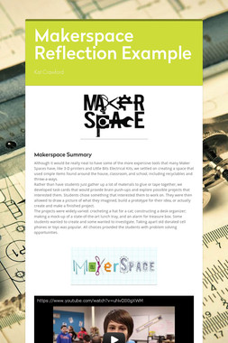 Makerspace Reflection Example