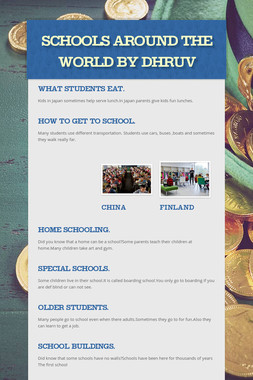 Schools around the world by Dhruv