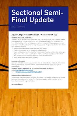 Sectional Semi-Final Update