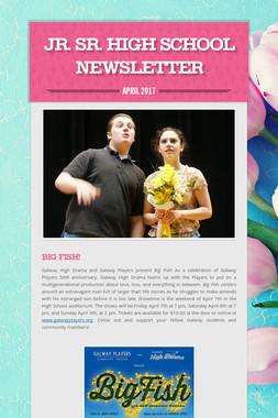 Jr. Sr. High School Newsletter