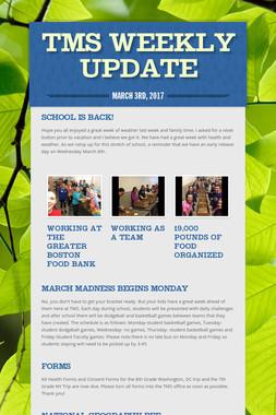 TMS Weekly Update