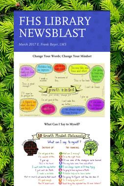 FHS LIBRARY NEWSBLAST