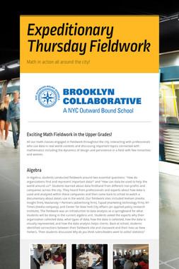 Expeditionary Thursday Fieldwork