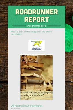 Roadrunner Report