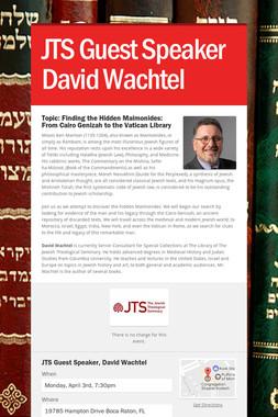 JTS Guest Speaker David Wachtel