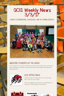 GCIS Weekly News 3/3/17