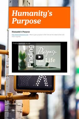 Humanity's Purpose