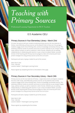 Teaching with Primary Sources