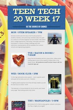 Teen Tech 20 Week 17