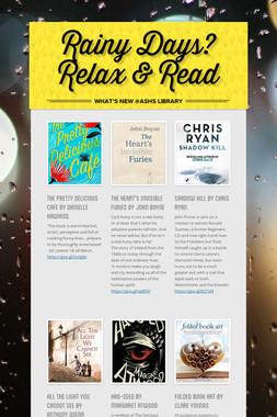 Rainy Days? Relax & Read