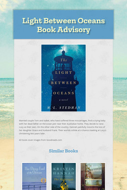 Light Between Oceans Book Advisory