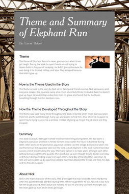 Theme and Summary of Elephant Run