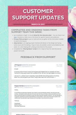 Customer Support Updates