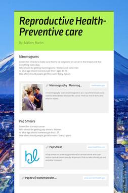 Reproductive Health-Preventive care