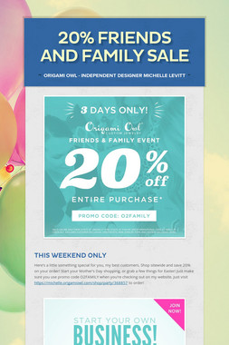 20% Friends and Family Sale