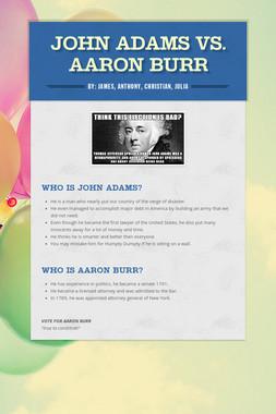 John Adams vs. Aaron Burr