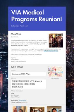 VIA Medical Programs Reunion!