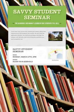 Savvy Student Seminar