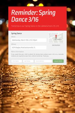 Reminder: Spring Dance 3/16