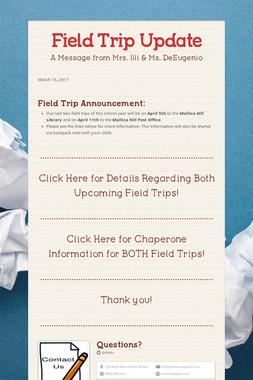 Field Trip Update