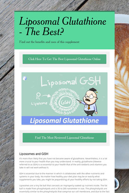 Liposomal Glutathione - The Best?