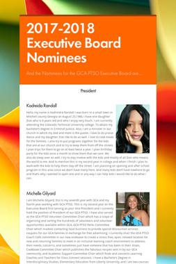 2017-2018 Executive Board Nominees