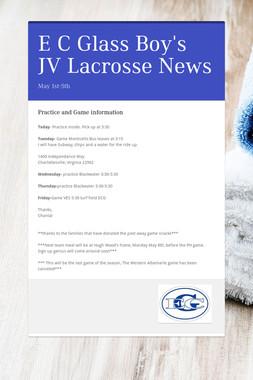 E C Glass Boy's JV Lacrosse News