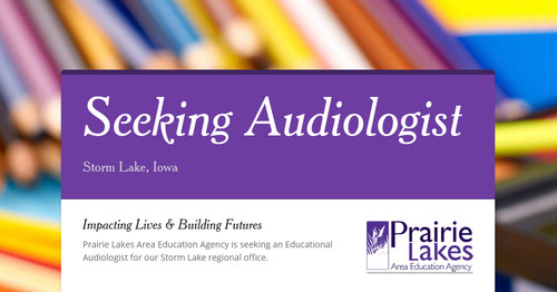 Seeking Audiologist | Smore Newsletters for Education