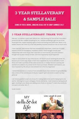 3 Year Stellaverary & SAMPLE SALE