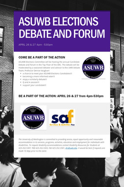 ASUWB ELECTIONS DEBATE AND FORUM