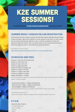 K2E Summer Sessions!