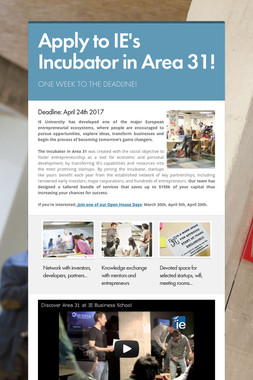 Apply to IE's Incubator in Area 31!