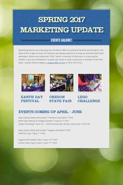 Spring 2017 Marketing Update