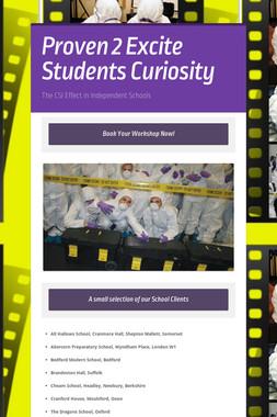 Proven 2 Excite Students Curiosity