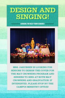Design and Singing!