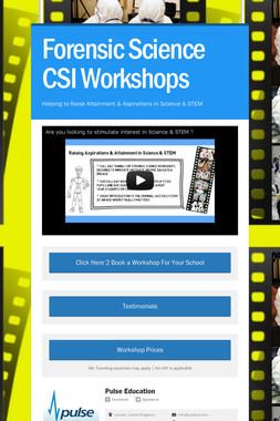 Forensic Science CSI Workshops
