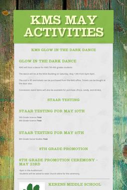 KMS May Activities